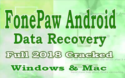 FonePaw Android Data Recovery Crack Feature